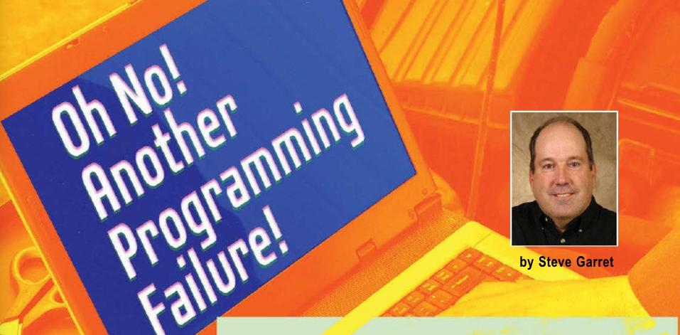 Gears Magazine | Oh No! Another Programming Failure!