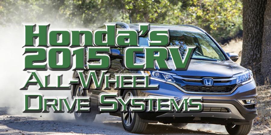 gears magazine hondas  crv  wheel drive systems
