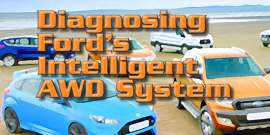 Gears Magazine | Diagnosing Ford's Intelligent AWD System